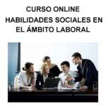 Habilidades sociales en el ámbito laboral (Online)