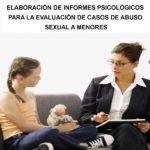 Elaboración de informes psicológicos para la evaluación de casos de abuso sexual a menores (Online)