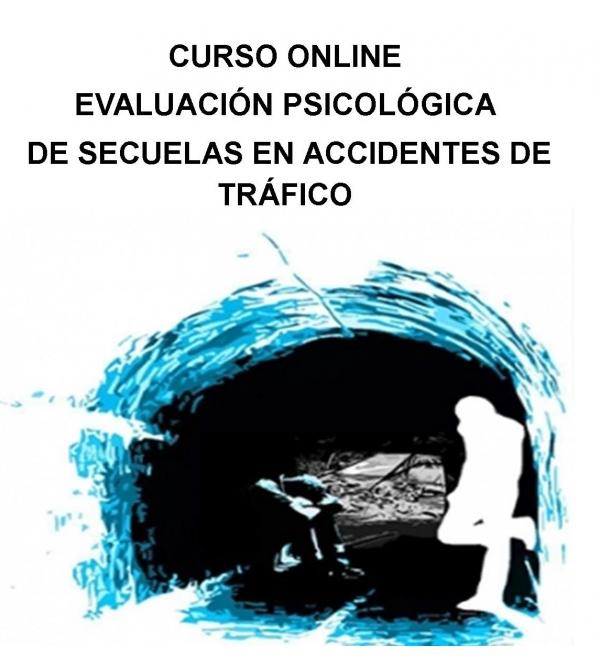 Evaluación psicológica de secuelas en accidentes de tráfico (Online)