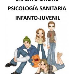 EXPERTO EN PSICOLOGÍA SANITARIA INFANTO-JUVENIL